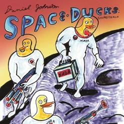 Daniel Johnston Space Ducks