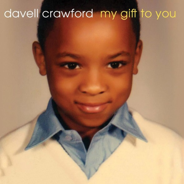 Davell_Crawford_My_Gift_to_You_1500x1500
