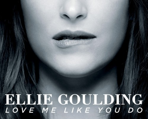 "Ellie Goulding ""Love Me Like You Do"""